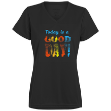 Today is a Good Day Ladies' V-Neck - Tempting Tees Graphic T-shirts