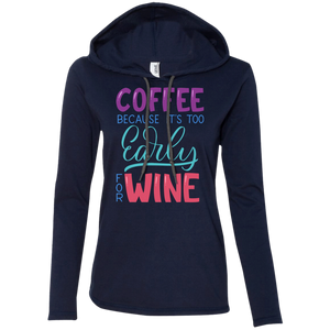 Coffee Because It's Too Early For Wine - Tempting Tees Graphic T-shirts
