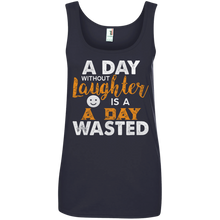 A Day Without Laughter Ladies Tank Top