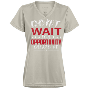 Don't wait for opportunity Ladies V-Neck - Tempting Tees Graphic T-shirts