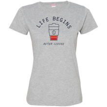 Life Begins With Coffee Ladies T-Shirt - Tempting Tees Graphic T-shirts