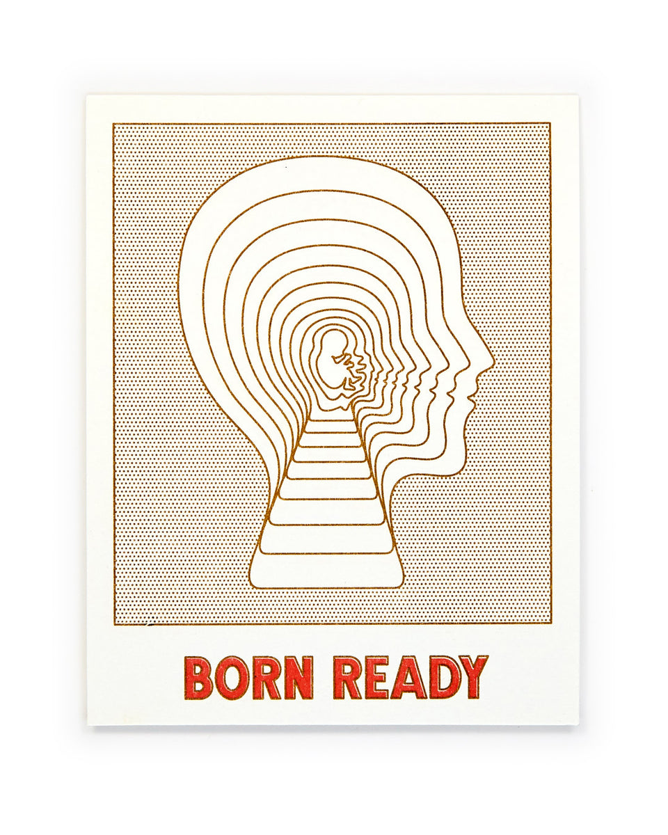 Born Ready, Greeting Card - Relative Goods