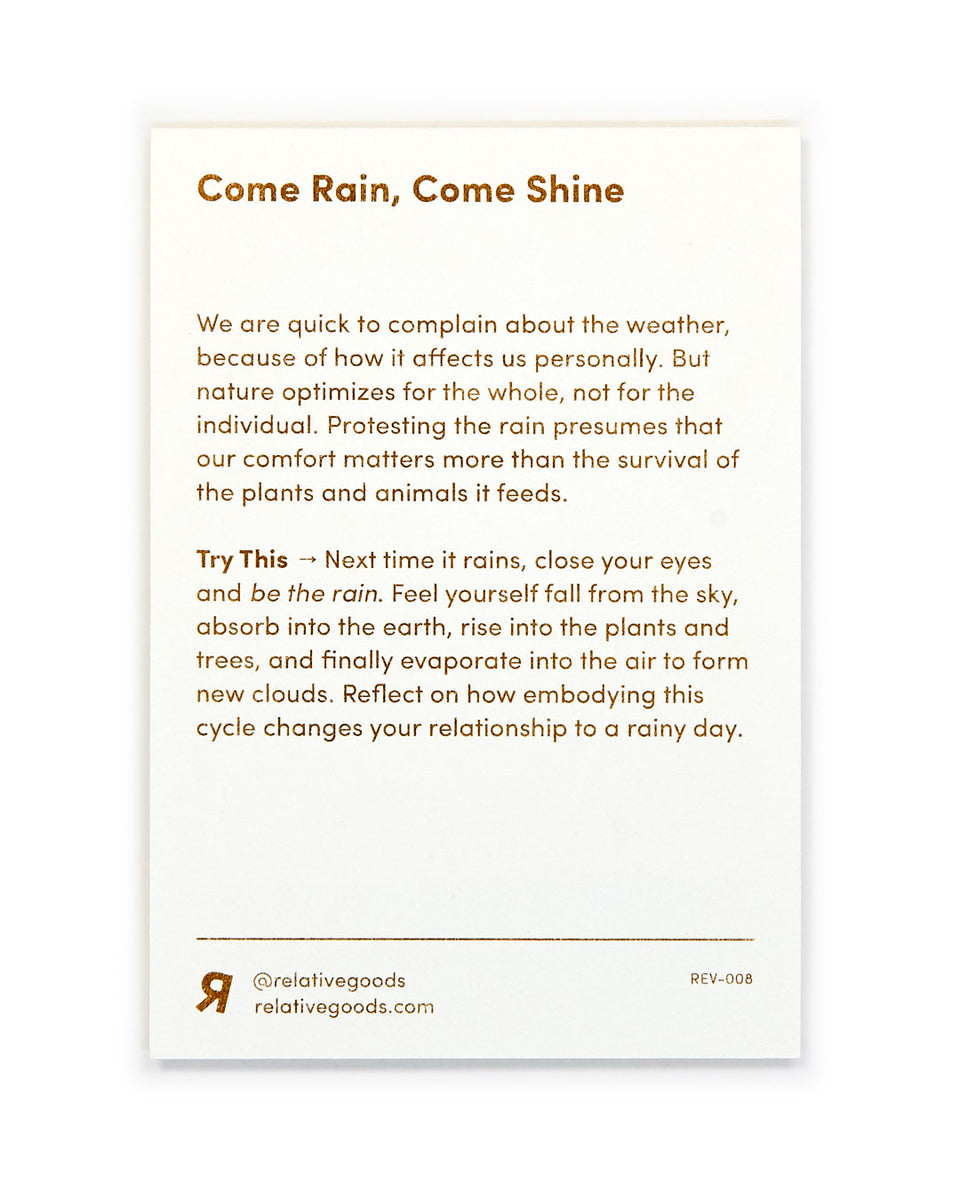 Come Rain, Come Shine, Meditation Mini-Print - Relative Goods