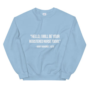 Hello Mary Mahoney 1879 Unisex Sweatshirt