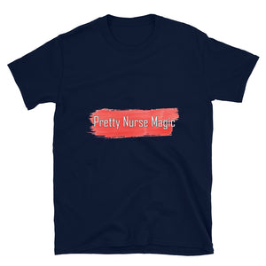 Pretty Nurse Magic Short-Sleeve Unisex T-Shirt