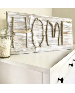 HOME Driftwood Sign
