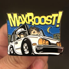 "Collectors Pin - ""Max Boost Beater"""