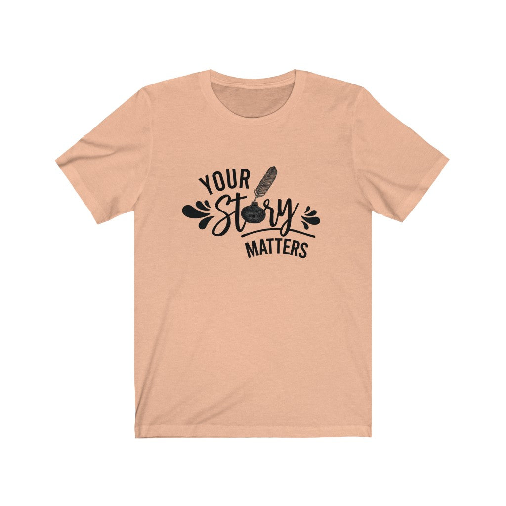 Your Story Short Sleeve Tee