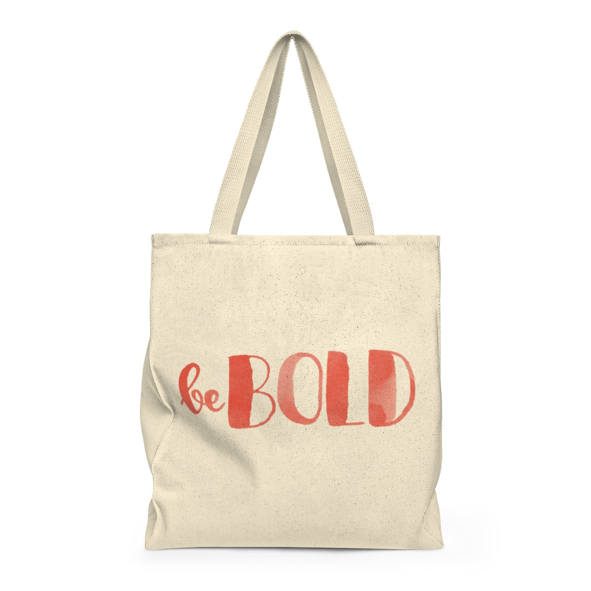 Be Bold Tote