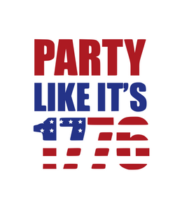 USA | Party Like It's 1776 Digital DXF | PNG | SVG Files!