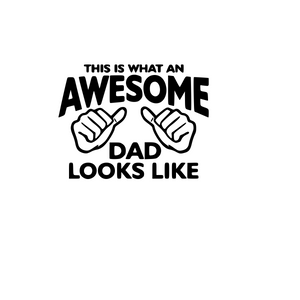 This is what an awesome DAD looks like Digital DXF | PNG | SVG Files!