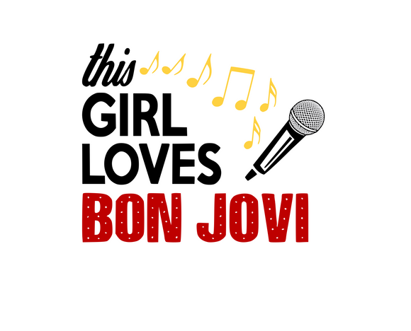This Girl Loves BonJovi Digital DXF | PNG | SVG Files!