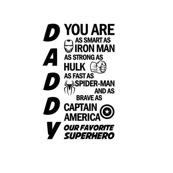 Daddy's Favorite Superhero | Iron Man, Hulk, Spider Man, Captain America Digital DXF | PNG | SVG Files!
