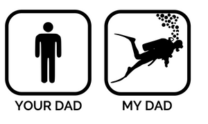 "Scuba ""Your Dad, My Dad"" Digital DXF 