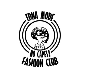"Incredibles Inspired | Edna Mode ""No Capes, Fshion Club"" Digital DXF 