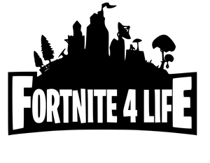 Fortnite | Fortnite 4 Life Digital DXF | PNG | SVG Files!