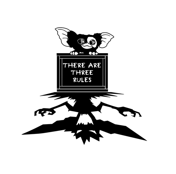 Gremlins | There are Three (3) Rules Digital DXF | PNG | SVG Files!