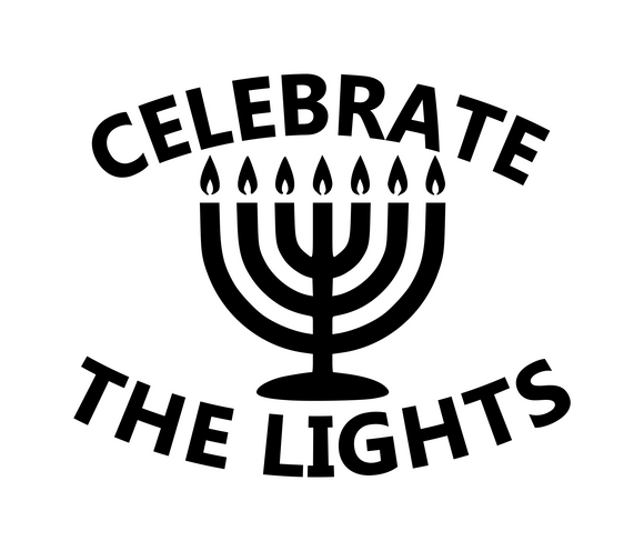 Hanukkah | Celebrate the Lights Digital DXF | PNG | SVG Files!