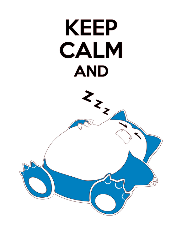Pokemon | Keep Calm and Snorlax