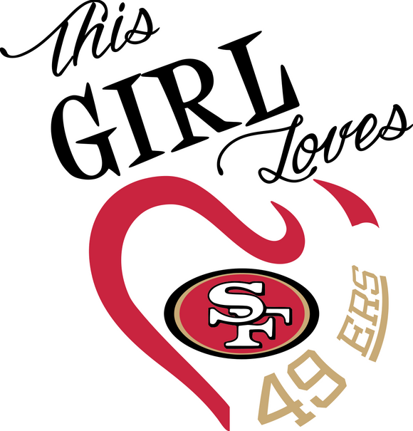 This Girl Loves 49ers Digital DXF | PNG | SVG Files!