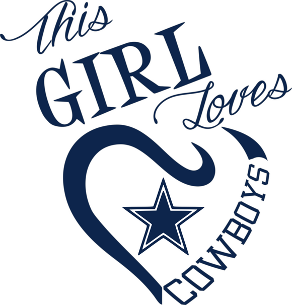 This Girl Loves Cowboys Digital DXF | PNG | SVG Files!