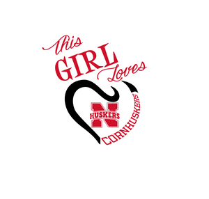 This Girl Loves Nebraska Cornhuskers Digital DXF | PNG | SVG Files!