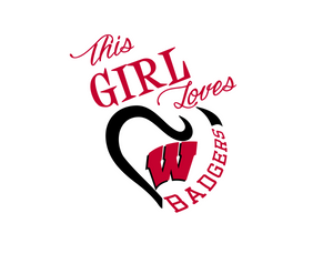 This Girl Loves Wisconsin Badgers Digital DXF | PNG | SVG Files!