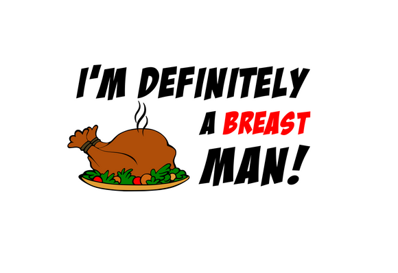 Thanksgiving | Breast Man Digital DXF | PNG | SVG Files!