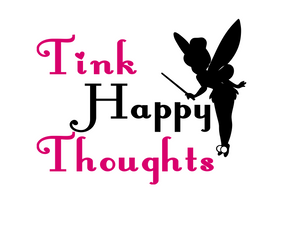 "Tinkerbell ""Tink Happy Thoughts"""