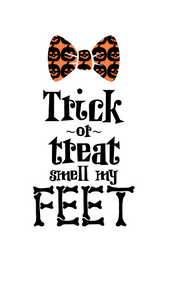 Halloween | Trick or Treat Feet Digital DXF | PNG | SVG Files!
