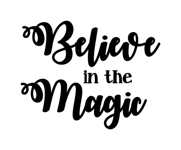 Believe in Magic Digital DXF | PNG | SVG Files!