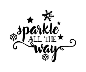 Sparkle All The Way Digital DXF | PNG | SVG Files!