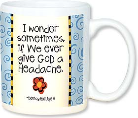 Leanin' Tree Give God a Headache Gift Mug