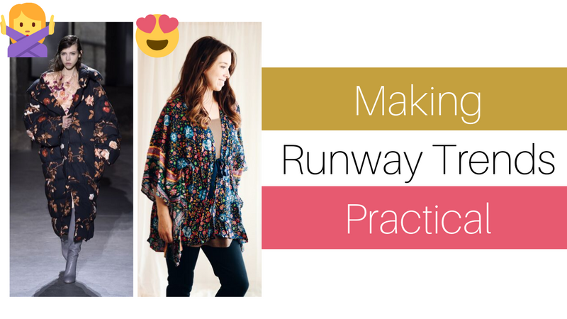 Bring the Fashion Runway to Your Closet: Making Fashion Trends Practical