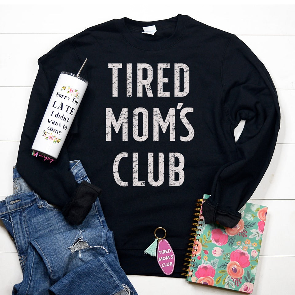 Tired Moms Club