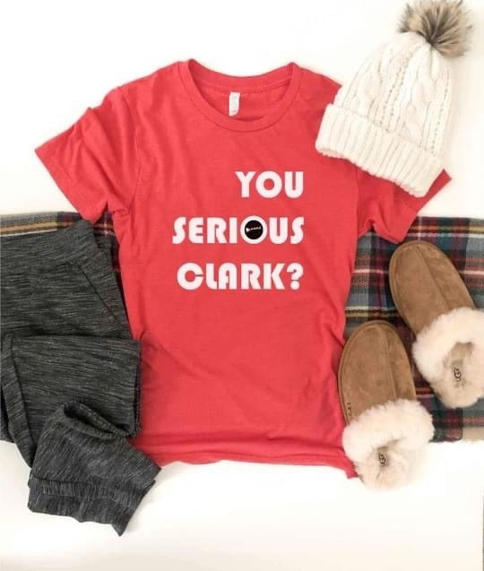 PREORDER | You Serious Clark Graphic Tee