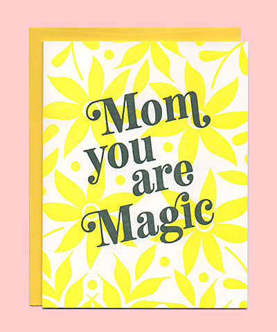 Greenwich Letterpress - Magic Mom Card