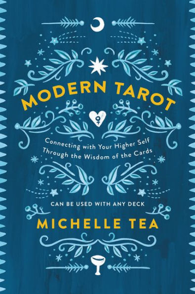 Modern Tarot Book by Michelle Tea