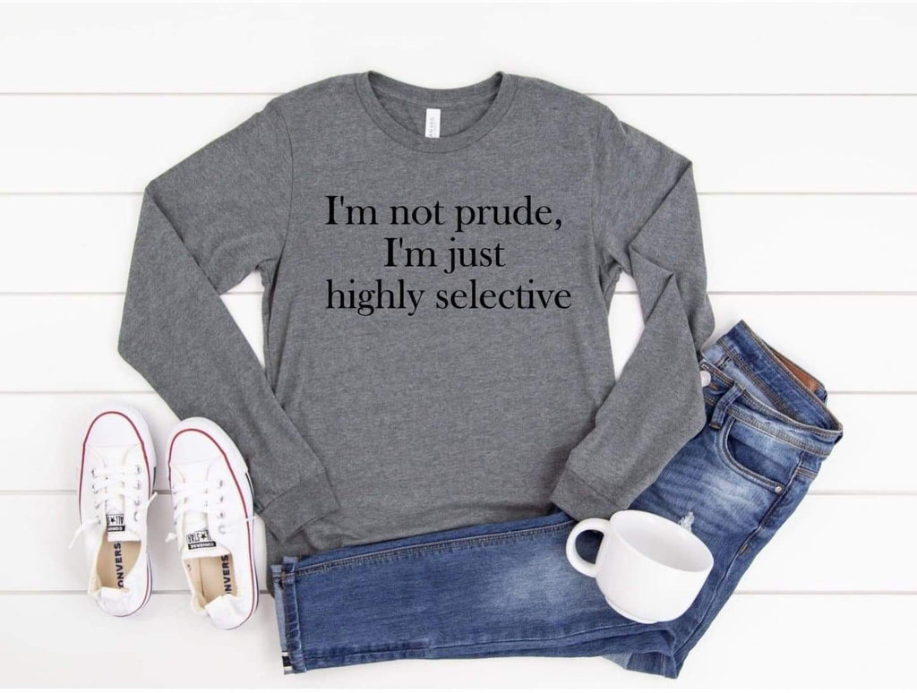 I'm Not Prude - Adult Tee