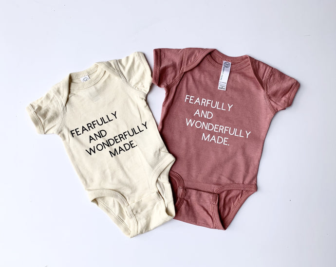 Fearfully & Wonderfully Made Onesie + T's