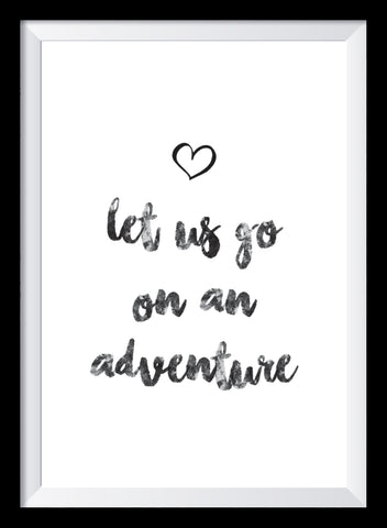 Let us go on an adventure