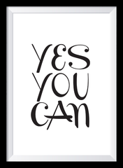 Yes you can Motivationsposter