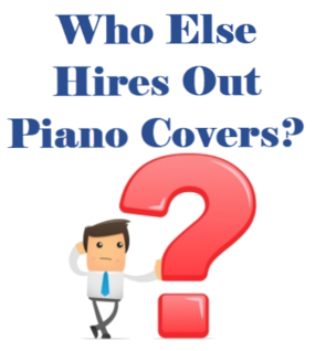 Image of Who Else Hires Piano Covers?