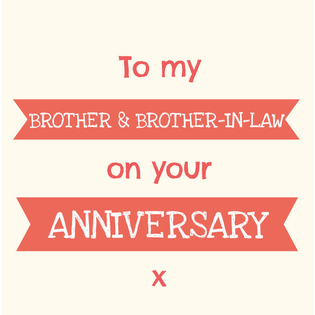 Brother & Brother-In-Law Anniversary - Gay Anniversary Card