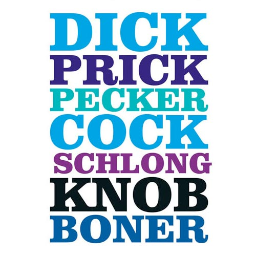 Dick Prick Pecker Cock Schlong Knob Boner  - Birthday Card