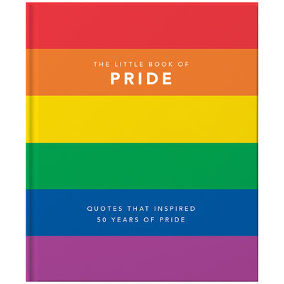 The Little Book of Pride: LGBTQ+ Voices That Changed The World Book