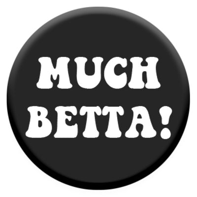 Much Betta! Small Pin Badge