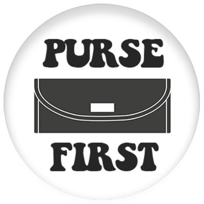 Purse First Small Pin Badge