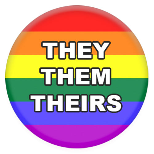 Rainbow Pronoun Them/They/Theirs Small Pin Badge