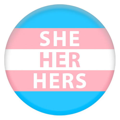 Transgender Flag Pronoun She/her/Hers Small Pin Badge